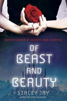 Of Beast and Beauty av Stacey Jay (Heftet)