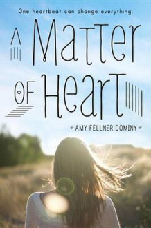 A Matter of Heart av Amy Fellner Dominy (Innbundet)