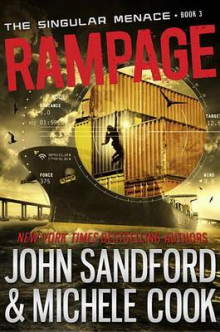 Rampage (the Singular Menace, 3) av John Sandford og Michele Cook (Heftet)