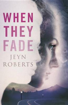 When They Fade av Jeyn Roberts (Innbundet)