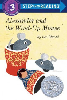 Alexander And The Wind-Up Mouse Step into Reading Lvl 3 av Leo Lionni (Heftet)