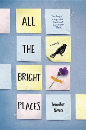 All the Bright Places av Jennifer Niven (Innbundet)