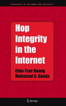 Hop Integrity in the Internet av Chin-Tser Huang og Mohamed G. Gouda (Innbundet)