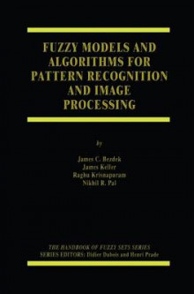 Fuzzy Models and Algorithms for Pattern Recognition and Image Processing av James C. Bezdek, James Keller, Raghu Krisnapuram og Nikhil R. Pal (Heftet)