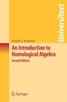 An Introduction to Homological Algebra av Joseph J. Rotman (Heftet)