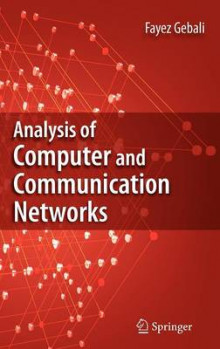 Analysis of Computer and Communication Networks. av Fayez Gebali (Innbundet)