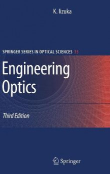 Engineering Optics av Keigo Iizuka (Innbundet)