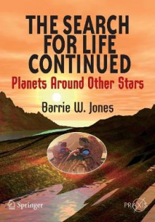 The Search for Life Continued av Barrie William Jones (Heftet)
