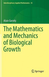 Omslag - The Mathematics and Mechanics of Biological Growth