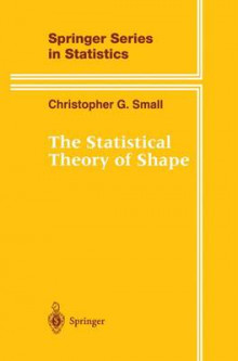 The Statistical Theory of Shape av Christopher G. Small (Innbundet)