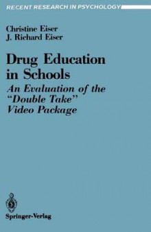 Drug Education in Schools av Christine Eiser og J. Richard Eiser (Heftet)