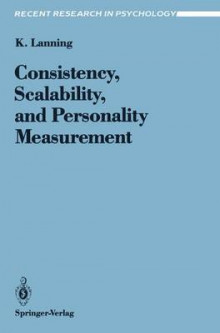 Consistency, Scalability, and Personality Measurement av Kevin Lanning (Heftet)