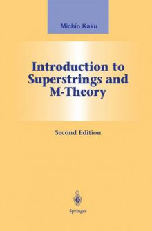 Introduction to Superstrings and M-Theory av Michio Kaku (Innbundet)