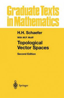 Topological Vector Spaces av H. H. Schaefer og Michael Wolff (Innbundet)