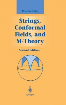 Strings, Conformal Fields, and M-Theory av Michio Kaku (Innbundet)