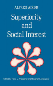 Superiority and Social Interest av Alfred Adler (Heftet)