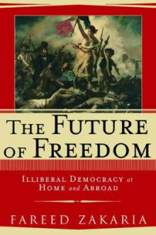 The Future of Freedom av Fareed Zakaria (Innbundet)