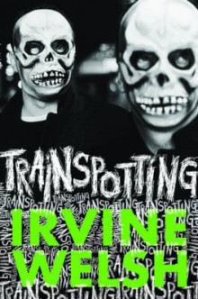 Trainspotting av Irvine Welsh (Innbundet)