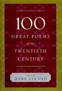 100 Great Poems of the Twentieth Century av Mark Strand (Innbundet)