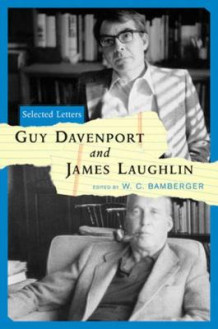 Guy Davenport and James Laughlin: Selected Letters av Guy Davenport og James Laughlin (Innbundet)