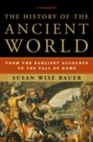 The History of the Ancient World av Susan Wise Bauer (Innbundet)