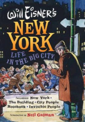Will Eisner's New York av Will Eisner (Innbundet)