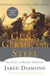Guns, Germs, and Steel av Jared Diamond (Innbundet)