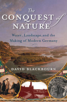 The Conquest of Nature av David Blackbourn (Innbundet)