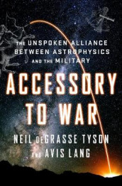 Accessory to War av Avis Lang og Neil deGrasse Tyson (Innbundet)