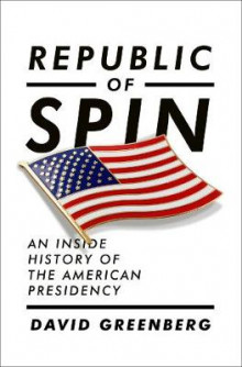 Republic of Spin av David Greenberg (Innbundet)