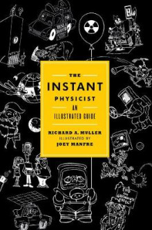 The Instant Physicist av Richard A. Muller (Innbundet)