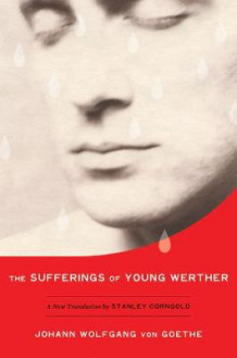 The Sufferings of Young Werther av Johann Wolfgang von Goethe (Innbundet)