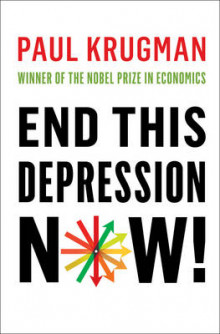 End This Depression Now! av Paul Krugman (Innbundet)