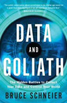 Data and Goliath av Bruce Schneier (Innbundet)