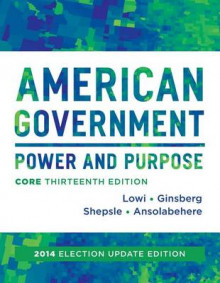 American Government av Theodore J Lowi, Professor of Political Science Benjamin Ginsberg, Kenneth A Shepsle og Stephen Ansolabehere (Heftet)
