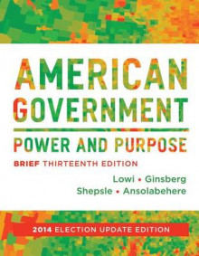 American Government av Theodore J. Lowi, Benjamin Ginsberg, Kenneth A. Shepsle og Stephen Ansolabehere (Heftet)
