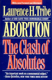 Abortion av Laurence H. Tribe (Heftet)