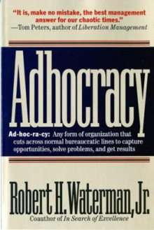 Adhocracy av Robert H. Jr. Waterman (Heftet)