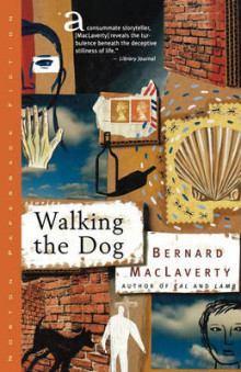 Walking the Dog av Bernard MacLaverty (Heftet)
