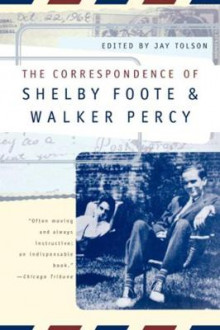 The Correspondence of Shelby Foote & Walker Percy av Shelby Foote og Walker Percy (Heftet)