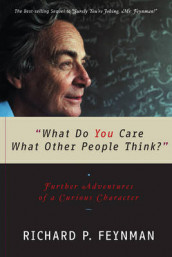 """What Do You Care What Other People Think?"" av Richard P. Feynman (Heftet)"