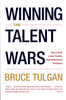 Winning the Talent Wars av Bruce Tulgan (Heftet)