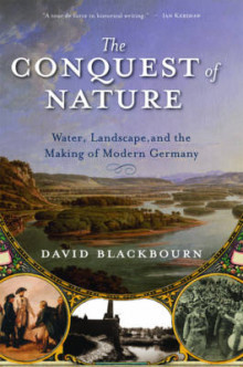 The Conquest of Nature av David Blackbourn (Heftet)
