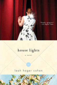 House Lights av Leah Hager-Cohen (Heftet)