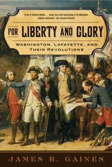 For Liberty and Glory av James R. Gaines (Heftet)