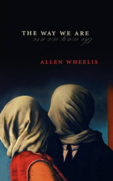 The Way We Are av Allen Wheelis (Heftet)