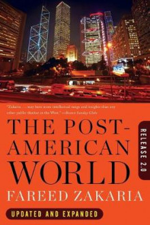 The Post-American World av Fareed Zakaria (Heftet)
