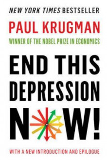 End this depression now! av Paul Krugman (Heftet)