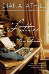 Letters to a Friend av Diana Athill (Heftet)
