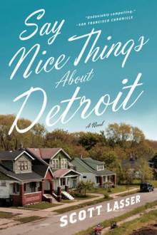 Say Nice Things About Detroit av Scott Lasser (Heftet)